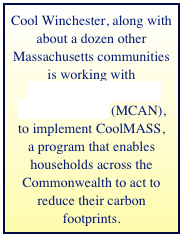 Cool Winchester, along with about a dozen other Massachusetts communities is working with Massachusetts Climate Action Network (MCAN), 